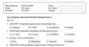 Demikian contoh soal uts agama islam kelas 2. Soal Pelajaran Agama Islam Kelas 3 Sd