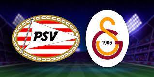 PSV-Galatasaray maçı ne zaman, hangi kanalda?
