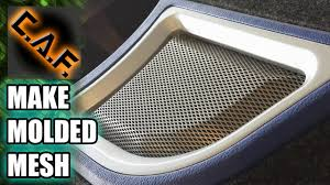 how to mold metal mesh for speaker grills and ports caraudiofabrication you