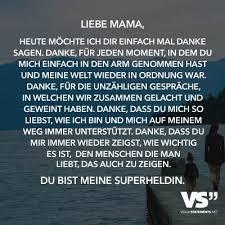 Liebe Mama Heute Möchte Ich Dir Einfach Mal Danke Sagen Danke Für