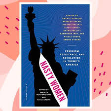 political ldquo nasty women in trump s america rdquo a collection of political 911 ldquonasty women in trump s america rdquo a collection of essays