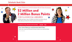james patterson and scholastic book clubs giveaway 2 million and 2 million bonus points for clroom libraries