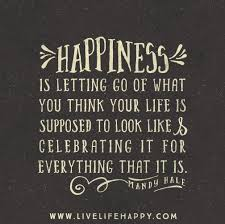 Celebrating Life Quotes Best 48 Quotes About Happiness Pinterest Happiness Wisdom And Thankful