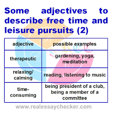 tutorial some adjectives to describe time and leisure  230 some adjectives to describe time and leisure pursuits 2