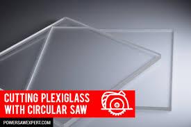how to cut plexiglass with a circular saw