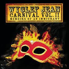 <b>Wyclef Jean</b>: <b>CARNIVAL</b> VOL. II...Memoirs of an Immigrant - Music ...