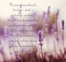 The Anniversary Date Of Words Anniversary Of Death Quotes