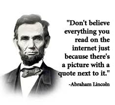 Internet Quotes Fascinating Don't Believe Everything You Read On The Internet Just Because There