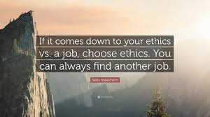 sallie krawcheck quote if it comes down to your ethics vs a job sallie krawcheck quote if it comes down to your ethics vs a job