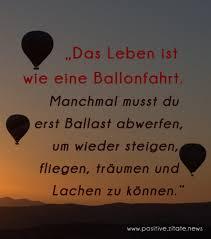 Das Leben Ist Wie Eine Ballonfahrt Manchmal Musst Du Erst Ballast