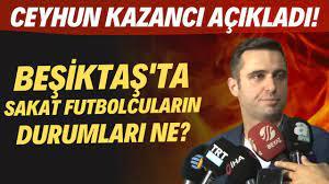 Beşiktaş'ta sakat futbolcuların durumları ne? Ceyhun Kazancı açıkladı! -  YouTube