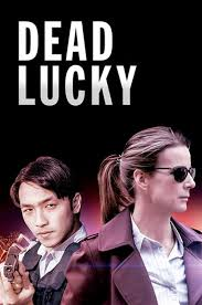 Dead Lucky Temporada 1