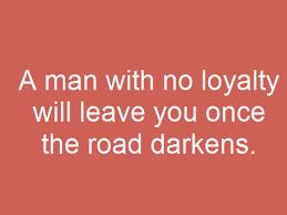 Sayings Loyalty