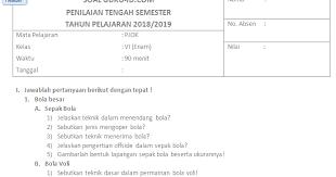 January 2, 2021by guru berkobar. Soal Uts Pts Pjok K13 Kelas 6 Dan Kunci Jawaban Tahun 2018 Info Pendidikan Terbaru