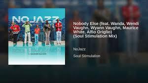 Nobody Else (feat. Wanda, Wendi Vaughn, Wyann Vaughn, Maurice White, Alfio  Origlio) (Soul... - YouTube