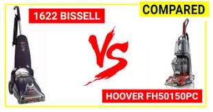 Bissell Powerlifter 1622 Vs Hoover Powerscrub Fh50150