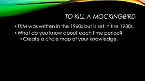 english day objective to understand context of to kill a 3 to kill a mockingbird