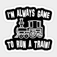 Run A Train Run A Train Sticker Teepublic