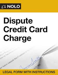 Disputing Credit Card Charge Dispute Credit Card Charge Legal Form Nolo