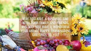 Thanksgiving Quotes For Friends Interesting May You Have A Fantastic Time With Your Family And Friends And May