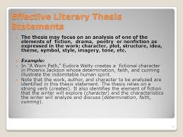 how to write powerful thesis statements copyright dianne  effective literary thesis statements the thesis focus on an analysis of one of the elements