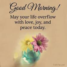 Good Morning Quotes And Pictures Best of Good Morning Have Peace Today Good Morning Pinterest Peace
