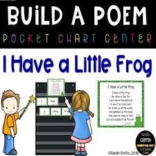 Build A Poem I Have A Little Frog Pocket Chart Center