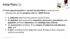 Subjective Objective Assessment Planning Note Cool POMR And SOAP Notes