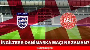 İngiltere-Danimarka maçı ne zaman? EURO 2020 Yarı Final Maçı İngiltere  Danimarka maçı hangi kanalda, saat kaçta? - Haberler