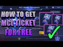 Free Tiket How To Get Mcl Ticket For Free Mobile Legends