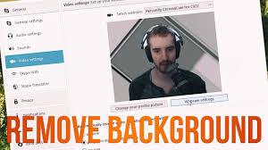 How To Remove Background W Logitech C922 In Xsplit Skype