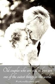 Quotes About Love In Old Age 40 Quotes Unique Old Love Quotes