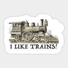 I Like Trains Train Sticker Teepublic