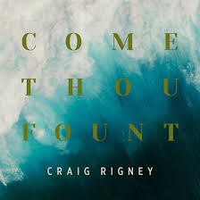 Come Thou Fount Chord Chart Come Thou Fount By Craig Rigney