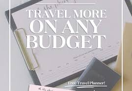 Free Travel Planner How To Travel More This Year On Any Budget Free Travel Planner A