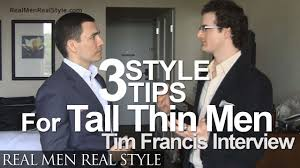 3 Style Tips For Tall Men Dressing The Thin Lanky Body Types Dress Tall Thin Man