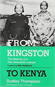 From Kingston to Kenya: The Making of a Pan-Africanist Lawyer ...