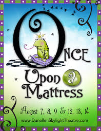 once upon a mattress broadway poster. In This Hilarious Musical Version Of \u201cThe Princess And The Pea,\u201d A Kingdom Is Miserable Because, \u201cno One Shall Marry Until Queens Son, Prince Dauntless Once Upon Mattress Broadway Poster