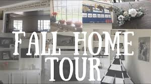 fall home tour 2017 farm house ranch style home decor youtube