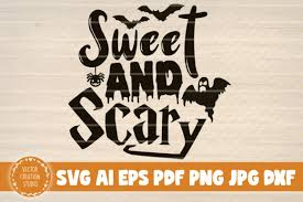 Halloween font suited to your project, and it does not matter whether. Sweet And Scary Halloween Sign Graphic By Vectorcreationstudio Creative Fabrica