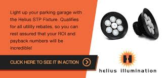 helius lighting group. light up your parking garage with the heius stp fixture qualifies for all utility rebates helius lighting group
