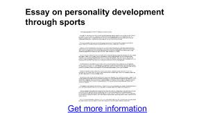 an essay on personality development importance of personality development management study guide