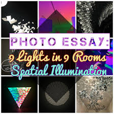photo essay lights in rooms spatial illumination willful photo essay 9 lights in 9 rooms spatial illumination