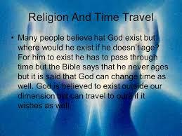 Resultado de imagen para travel through time BIBLE