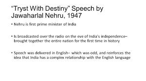 "literature ""quit "" speech by mahatma gandhi delivered  4 ""tryst destiny"" speech"