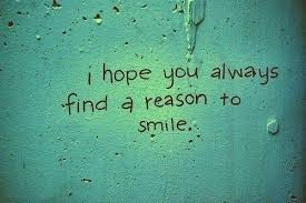 Keep Smiling Quotes I Hope You Always Find A Reason To Smile Magnificent Always Smile Quotes