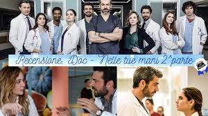 Doc - Nelle tue mani   Recensione seconda parte - Sara Scrive