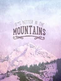 Quotes About Mountains Custom Quotes About Mountains 48 Quotes
