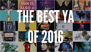 The Best Young Adult Books of 2016 - The B&N Teen Blog — The B&N ...