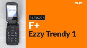 Распаковка <b>телефона F+ Ezzy</b> Trendy 1 / Unboxing <b>F+ Ezzy</b> Trendy 1
